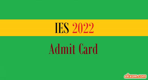 ies 2022 admit card