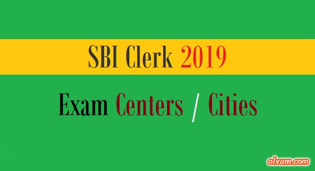 SBI 2019 Exam Centers / Cities List - Clerk