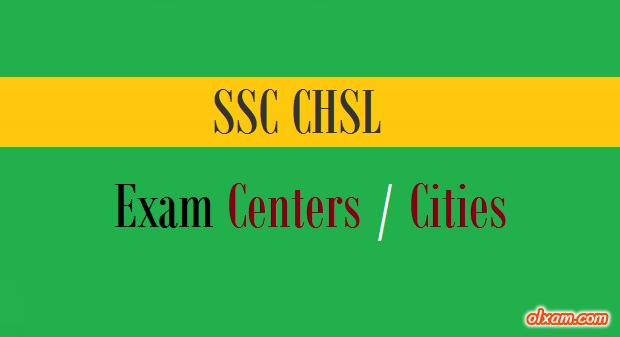 SSC CHSL Exam Centers