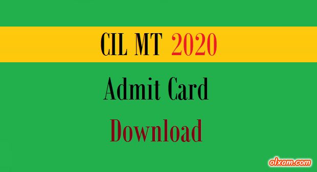 CIL MT Admit Card