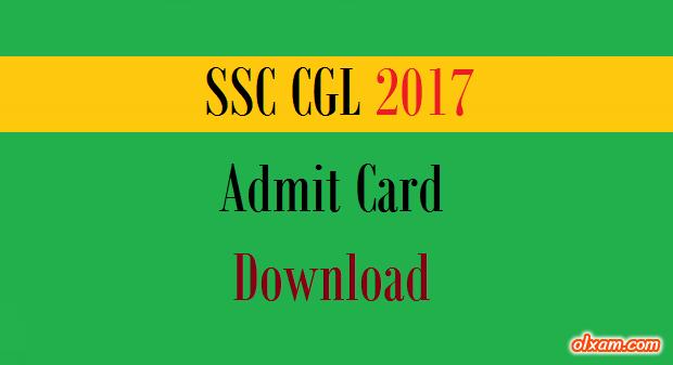 Ssc Cgl Admit Card: SSC CGL 2017 Admit Card