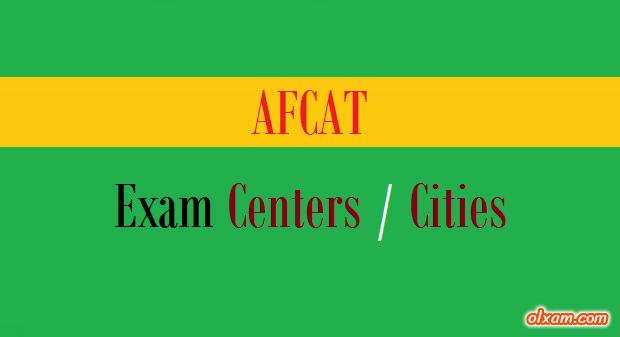 AFCAT Exam Centers