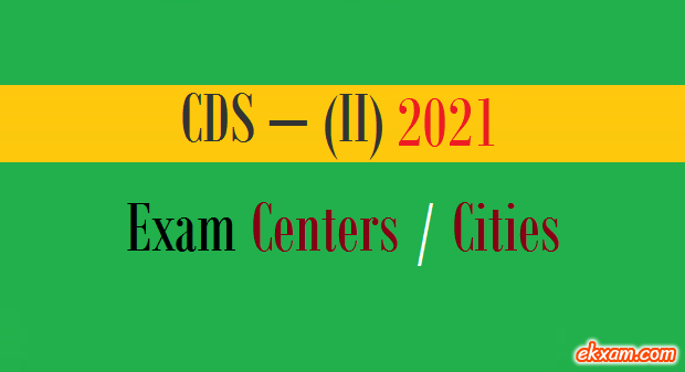 cds 2 exam centers cities