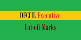 dfccil executive cut off marks