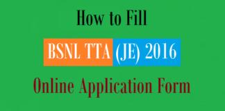 how fill bsnl tta je application form