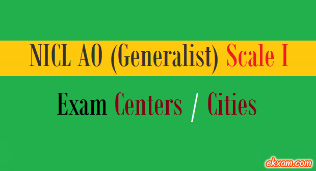 nicl ao generalist exam centers cities