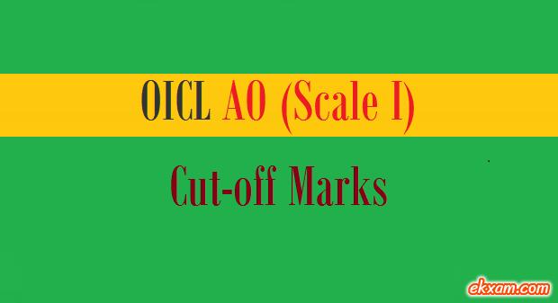 oicl ao cut off marks