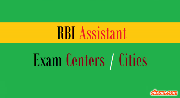 rbi assistant exam centers cities