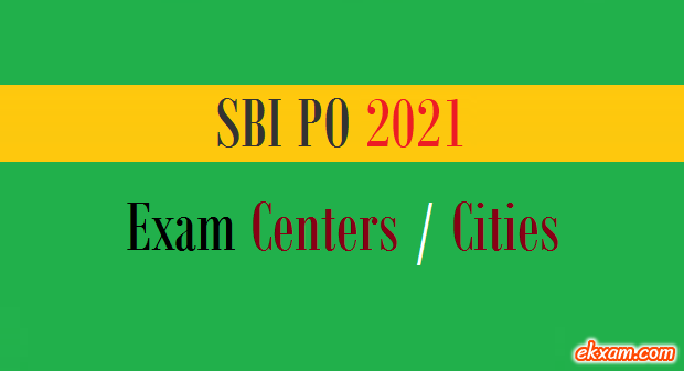 sbi po exam centers cities