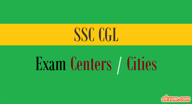 ssc cgl exam centers cities