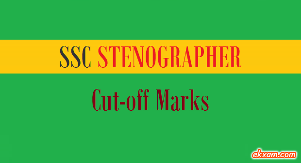 ssc stenographer cut off marks