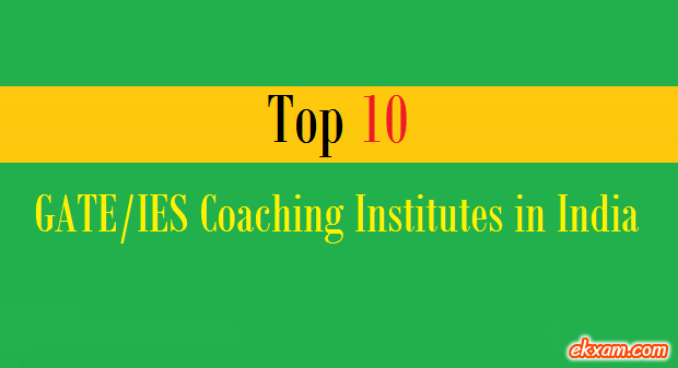 top 10 gate ies coaching institutes india