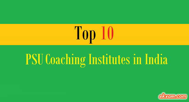 top 10 psu coaching institutes india