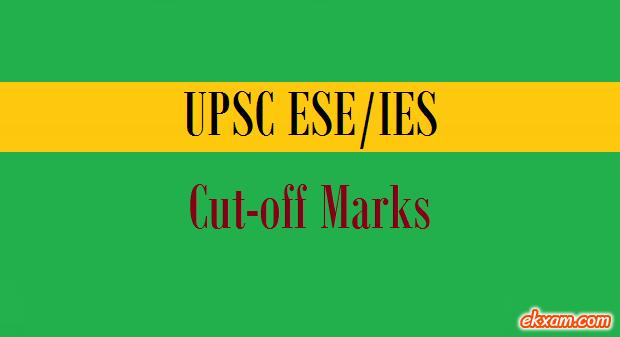 upsc ies cut off marks